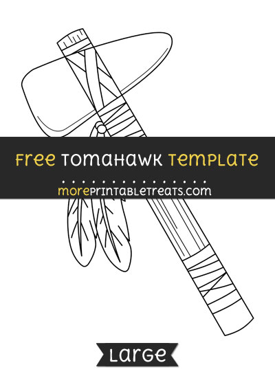 Free Tomahawk Template - Large