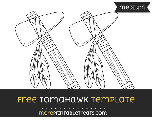 Free Tomahawk Template - Medium