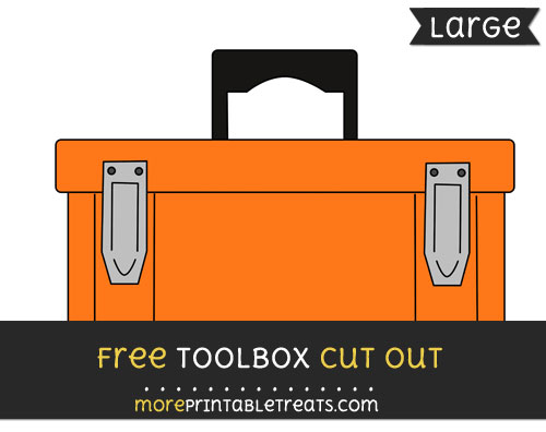 Free Toolbox Cut Out - Large size printable
