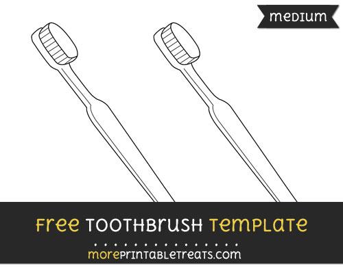Free Toothbrush Template - Medium