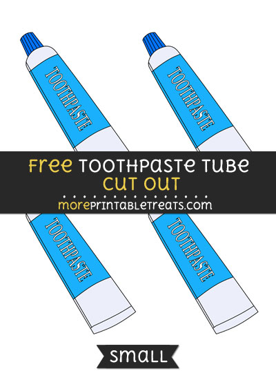 Free Toothpaste Tube Cut Out - Small Size Printable