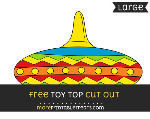 Free Toy Top Cut Out - Large size printable