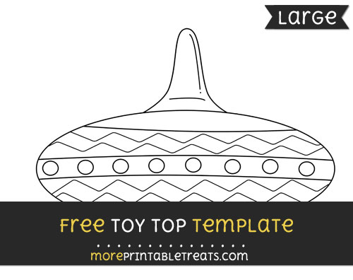 Free Toy Top Template - Large