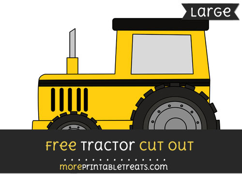 Free Tractor Cut Out - Large size printable