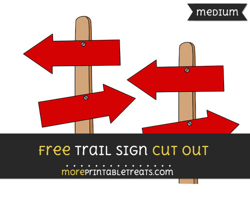 Free Trail Sign Cut Out - Medium Size Printable