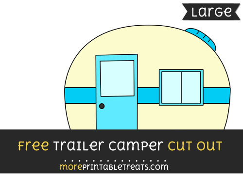 Free Trailer Camper Cut Out - Large size printable