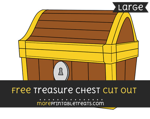 Free Treasure Chest Cut Out - Large size printable