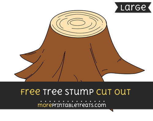 Free Tree Stump Cut Out - Large size printable