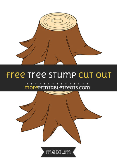 Free Tree Stump Cut Out - Medium Size Printable