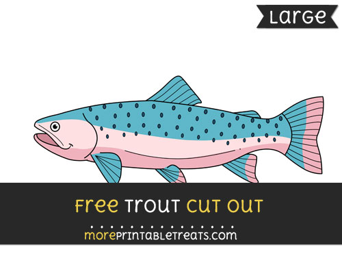 Free Trout Cut Out - Large size printable