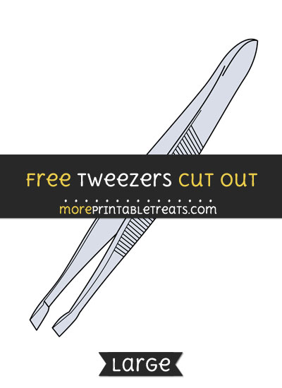 Free Tweezers Cut Out - Large size printable