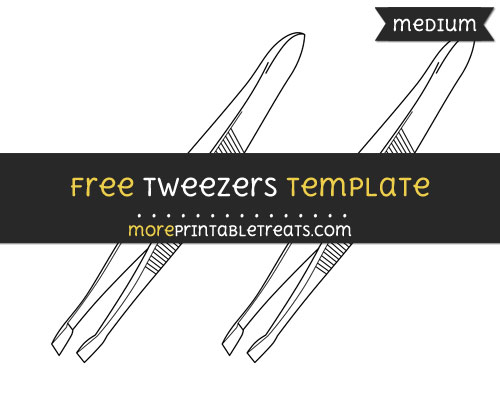Free Tweezers Template - Medium