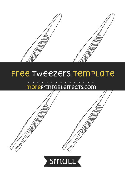 Free Tweezers Template - Small