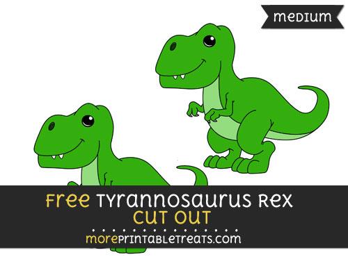 Free Tyrannosaurus Rex Cut Out - Medium Size Printable