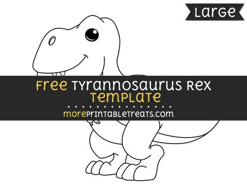 Free Tyrannosaurus Rex Template - Large