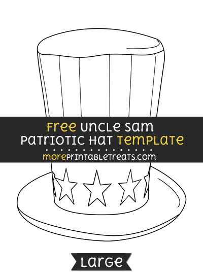 Free Uncle Sam Patriotic Hat Template - Large