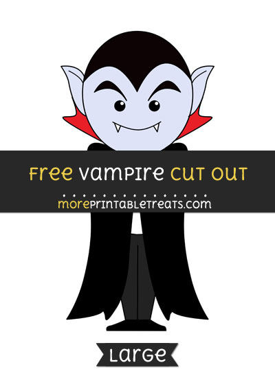 Free Vampire Cut Out - Large size printable