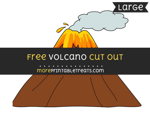 Free Volcano Cut Out - Large size printable