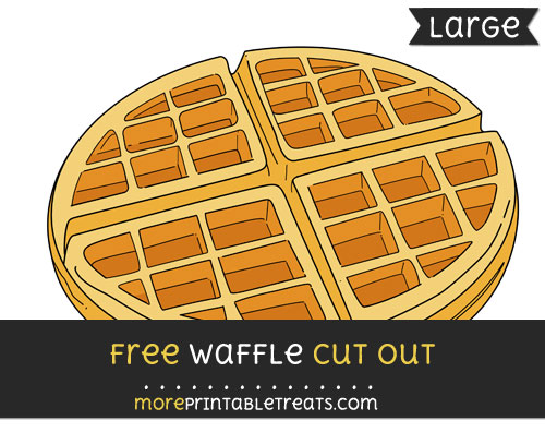 Free Waffle Cut Out - Large size printable