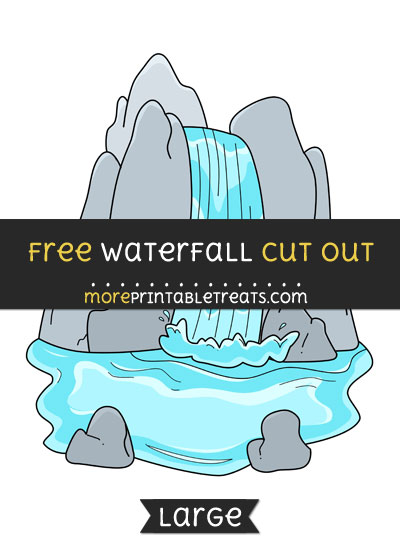 Free Waterfall Cut Out - Large size printable