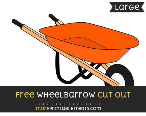 Free Wheelbarrow Cut Out - Large size printable