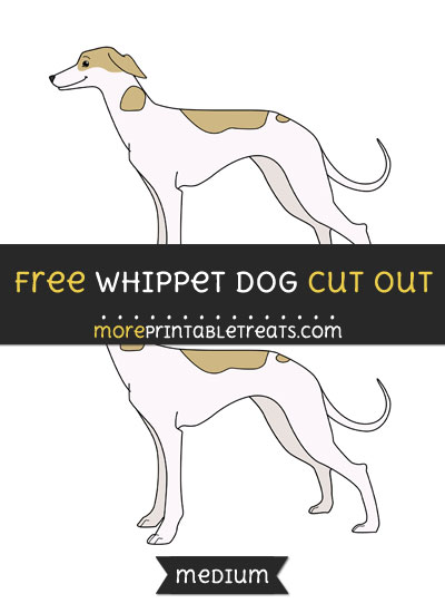Free Whippet Dog Cut Out - Medium Size Printable