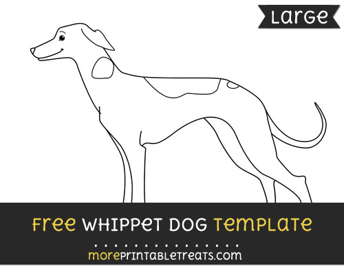 Free Whippet Dog Template - Large