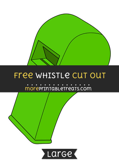 Free Whistle Cut Out - Large size printable