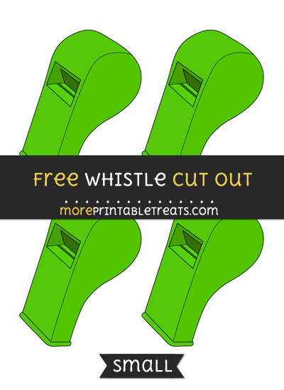Free Whistle Cut Out - Small Size Printable