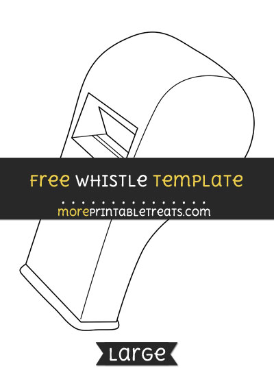 Free Whistle Template - Large