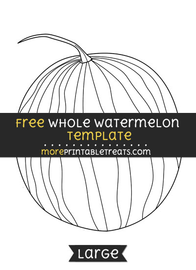Free Whole Watermelon Template - Large