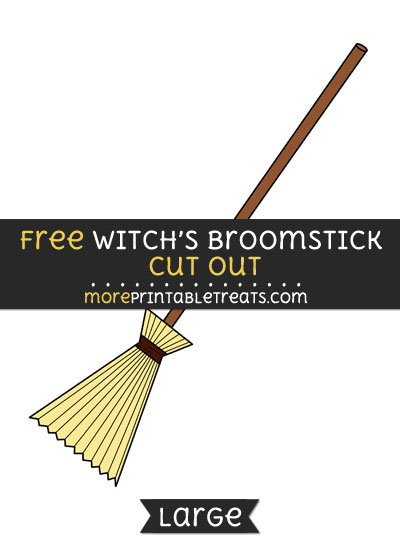 Free Witchs Broomstick Cut Out - Large size printable