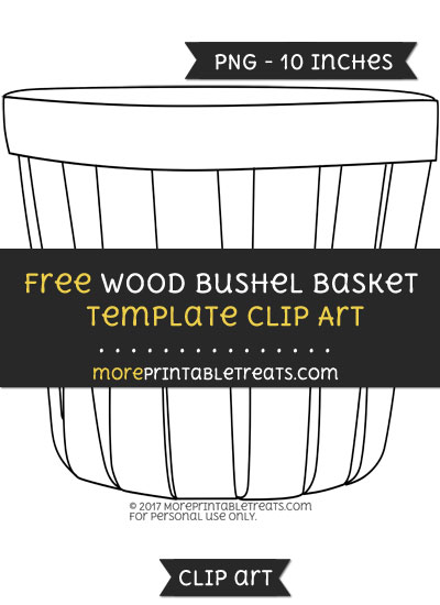 Free Wood Bushel Basket Template - Clipart