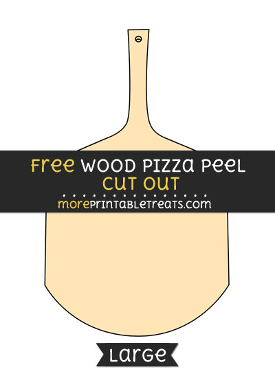 Free Wood Pizza Peel Cut Out - Large size printable