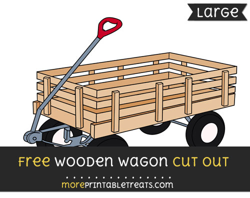 Free Wooden Wagon Cut Out - Large size printable