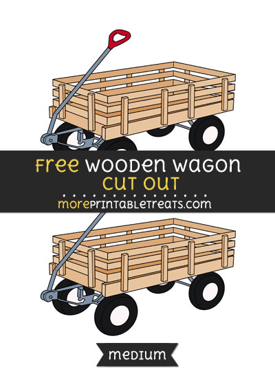 Free Wooden Wagon Cut Out - Medium Size Printable