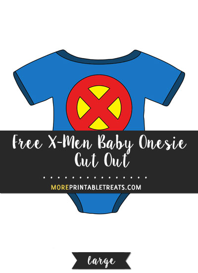 Free X-Men Baby Onesie Cut Out - Large
